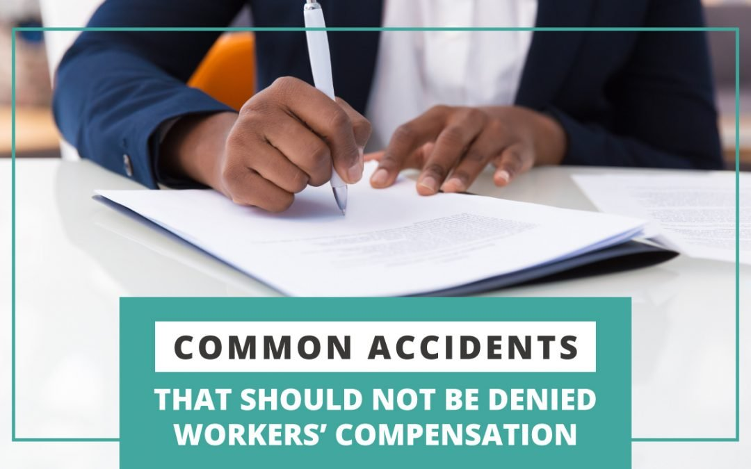 Common Accidents That Should not be Denied Workers' Compensation